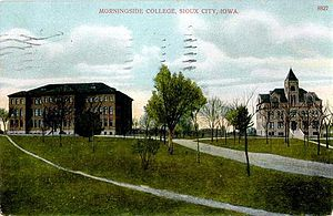 Morningside College - Morningside College in the 1910s. The building on the left is known today as Lewis Hall, while on the right is Charles City Hall.
