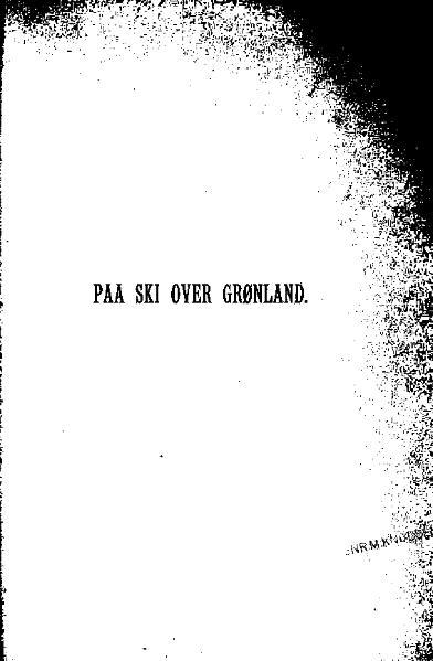 File:Nansen - Paa ski over Grønland.djvu