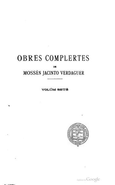 File:Obres complertes de Jacinto Verdaguer - Vol. VII (1908).djvu