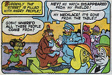 "A comics panel. In the top left, a caption with a yellow background reads, ""Suddenly the street is filled with angry people!"" In the main panel, anthropomorphic characters crowd a sidewalk. A monkey, standing to the left on the road beside the curb, says, ""Gosh! Where'd all these people come from?"" An overweight male on the sidewalk in the middle facing right says to a police officer, ""Hey! My watch disappeared from my parlor!"" An female near the bottom right, says to a male in the bottom right corner, ""My necklace! It's gone from the table!!"""