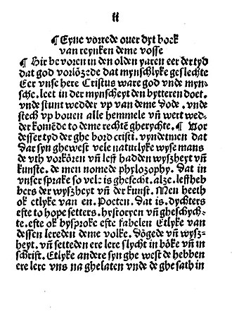 "Middle Low German - Eyne vorrede ouer dyt boek van reynken deme vosse, i.e. ""A prologue about this book of Reynard the Fox"". Reynard the Fox is an allegorical epic that was popular in medieval Europe. This is from the 1498 edition published in Lübeck, one of the major Hanseatic cities. The typeface is typical for the blackletter used in MLG printing."