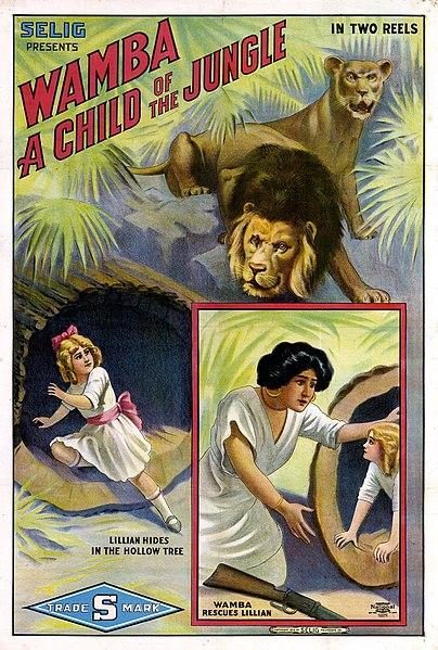 https://upload.wikimedia.org/wikipedia/commons/thumb/f/fd/Selig_Wamba_Child_of_The_Jungle_movie_poster_%281913%29.jpg/404px-Selig_Wamba_Child_of_The_Jungle_movie_poster_%281913%29.jpg
