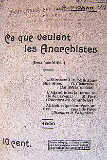 Lo que quieren los anarquistas, reedición de 1909.