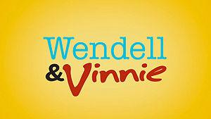 Wendell & Vinnie - Image: Wendell & Vinnie Title Screen