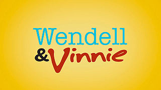 <i>Wendell & Vinnie</i>
