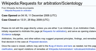 Church of Scientology editing on Wikipedia - Wikipedia's Arbitration Committee concluded the Scientology case on May 28, 2009