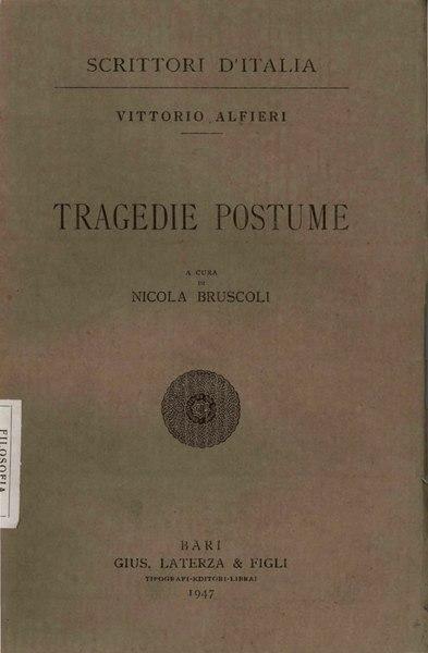 File:Alfieri, Vittorio – Tragedie postume, 1947 – BEIC 1726528.djvu