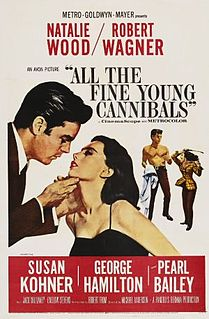 <i>All the Fine Young Cannibals</i> 1960 film by Michael Anderson