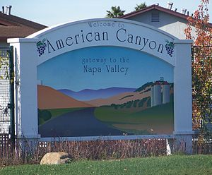 "American Canyon, California - ""Welcome to American Canyon; The Gateway to the Napa Valley"" sign"
