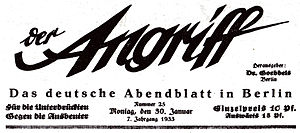 Der Angriff - Masthead of Der Angriff from 30 January 1933 (Machtergreifung of Adolf Hitler)