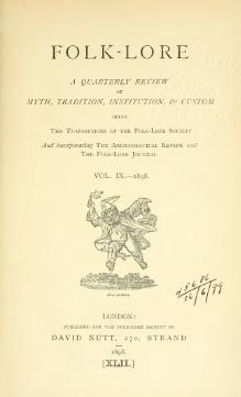 Folk-lore - A Quarterly Review. Volume 9, 1898.djvu
