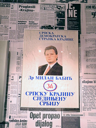 """Milan Babić - A Babić election poster. It reads """"for a Serbian Krajina and a united Serbia""""."""