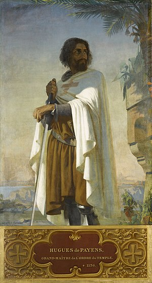 Grand Masters of the Knights Templar - Hugues de Payens, First Grand Master