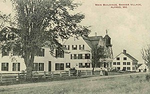 Shaker communities - Image: Main Buildings, Shaker Village, Alfred, ME