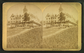 Oak Hill House, Littleton, N.H, from Robert N. Dennis collection of stereoscopic views 7.png