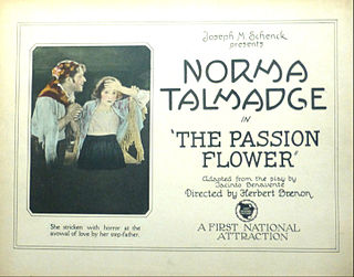 <i>The Passion Flower</i> 1921 film by Herbert Brenon