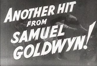 Samuel Goldwyn - From the trailer for The Hurricane (1937)