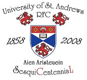 University of St Andrews RFC SesquiCentennial ...