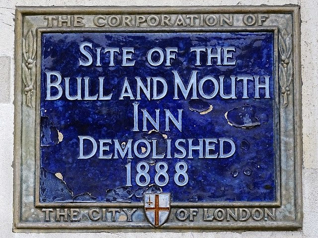 Bull and Mouth, London blue plaque - Site of the  Bull and Mouth  Inn  demolished  1888