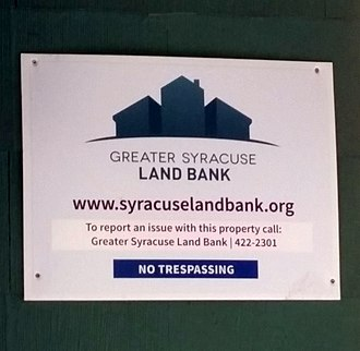 Land banking - Syracuse Land Bank sign, Syracuse, New York