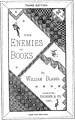 The Enemies of Books by William Blades, Third Edition, London , 1881 - (IA 0166ENEM) (page 1 crop).jpg