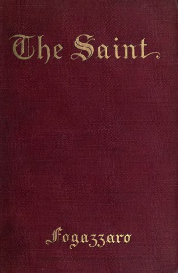 The Saint (1906, G. P. Putnam's Sons).djvu