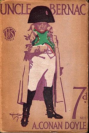 Uncle Bernac by Arthur Conan Doyle (book cover, 1912)
