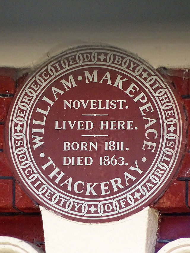 William Makepeace Thackeray brown plaque - William Makepeace Thackeray novelist lived here. Born 1811, died 1863.