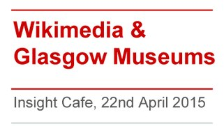 Wikimedia and Glasgow Museums.pdf