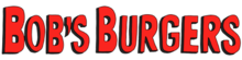 "A large red logo inclusive of the term ""Bob's Burgers""."
