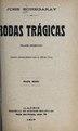 Bodas trágicas - cuadro dramático, escrito expresamente para la señora Civili (IA bodastrgicascuad00eche).pdf