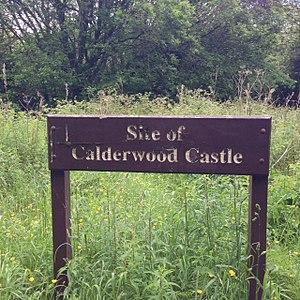 Calderwood Castle - Sign marking the site of Calderwood Castle