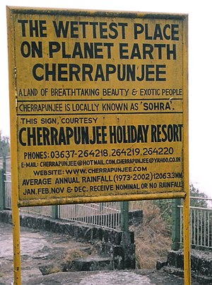 Cherrapunji - Sohra has held the record for highest rainfall multiple times in the past