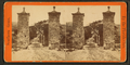 City gates, looking into St. George St, from Robert N. Dennis collection of stereoscopic views 4.png