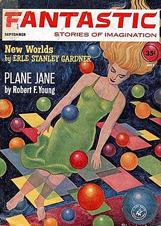 """Robert F. Young - Young's novelette """"Plane Jane"""" was the cover story for the September 1962 issue of Fantastic"""