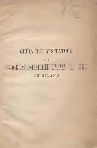 File:Guida del visitatore alla esposizione industriale italiana del 1881 in Milano.pdf