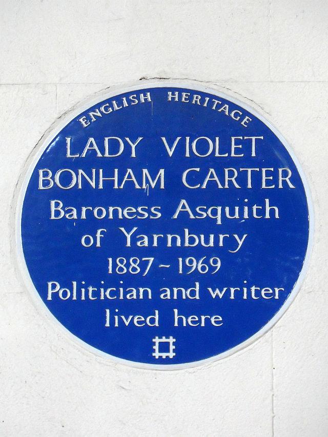 Violet Bonham Carter blue plaque - Lady Violet Bonham Carter, Baroness Asquith of Yarnbury 1887-1969 politician and writer lived here
