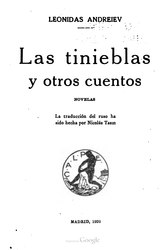 Leonid Andréyev: Español: Las tinieblas, y otros cuentos