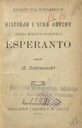 Historja i stan obecny języka międzynarodowego esperanto