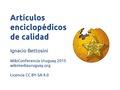 Presentación WM UY WikiConferencia Uruguay 2015 - Artículos de calidad.pdf