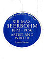 SIR MAX BEERBOHM 1872-1956 ARTIST AND WRITER born here.jpg