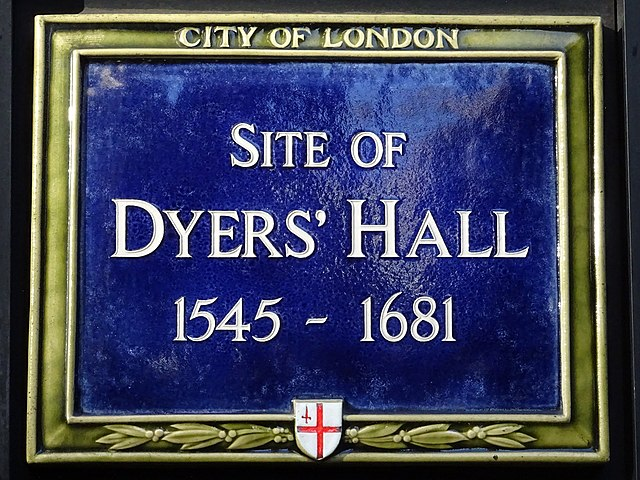 Dyers' Hall, London blue plaque - Site of Dyers' Hall 1545-1681