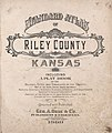 Standard atlas of Riley County, Kansas - including a plat book of the villages, cities and townships of the county, map of the state, United States and world, patrons directory, reference business LOC 2006628623-2.jpg