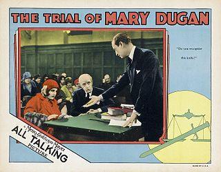 <i>The Trial of Mary Dugan</i> (1929 film) 1929 film by Bayard Veiller in English