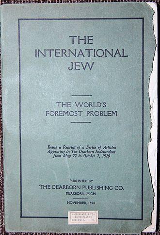 The International Jew - The International Jew: The World's Foremost Problem  (Volume I) - Nov. 1920 - 1st Edition