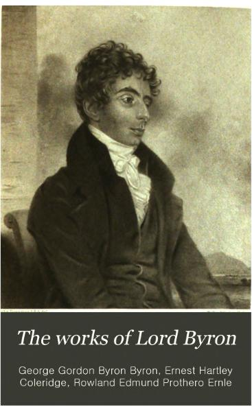 File:The Works of Lord Byron (ed. Coleridge, Prothero) - Volume 4.djvu