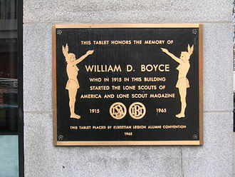 William D. Boyce - Plaque on the Boyce Building honoring Boyce and his founding of the Lone Scouts of America