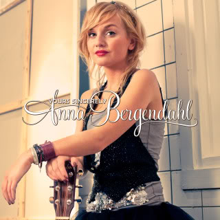 Anna Bergendahl - Yours Sincerely