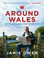 Around Wales by B Roads and Byways.jpg