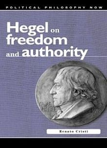 Political Philosophy Now Hegel on Freedom and Authority.jpg